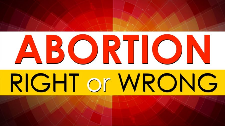Opinion Piece: Is Abortion right or wrong?